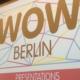 Matkailuala Berliinissä, joka oli WOW