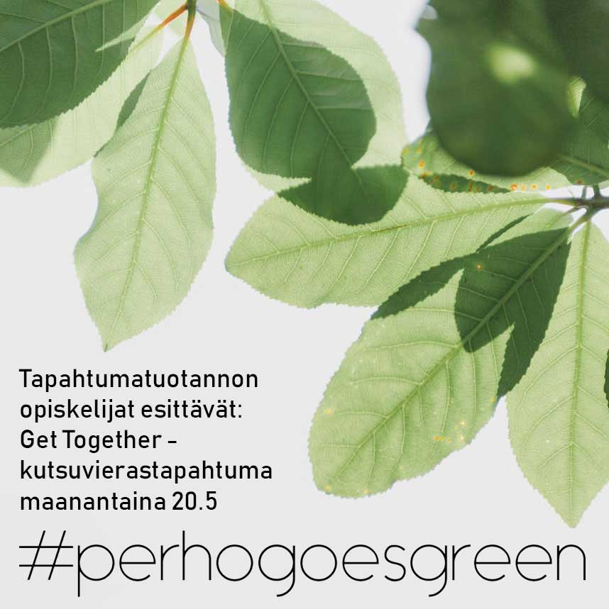Get Together 20.5. #perhogoesgreen